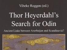 28 февраля 2014 года  состоялась презентации  книги  «Thor Heyerdal's Search for Odin» (Тур Хейердал, по следам Одина).
