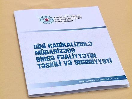 """Bakıda """"Dini radikalizmlə mübarizədə birgə fəaliyyət"""" mövzusunda konfrans keçirildi"""